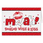 MWAH sellado con una tarjeta de la tarjeta del día