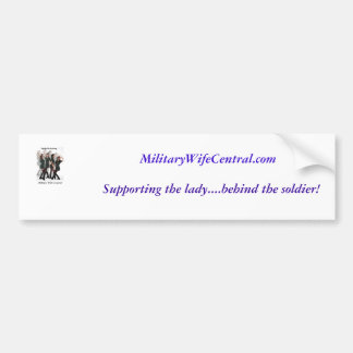 MWC, MilitaryWifeCentral.com , Supporting the l... Bumper Sticker