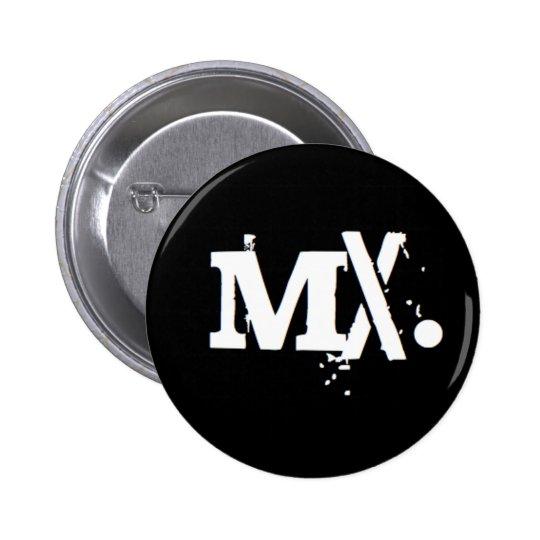 """""""Mx."""" Pinback Button"""