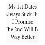 My 1st Dates Always Suck But I Promise The 2nd Wil Letterhead