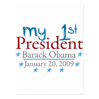 My 1st President (Barack Obama) Post Card