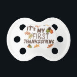 """My 1st Thanksgiving Pacifier<br><div class=""""desc"""">It&#39;s my first Thanksgiving baby clothes,  apparel,  pacifiers,  gifts and ornaments.</div>"""