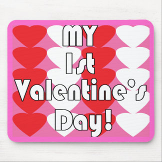 My 1st Valentine's Day Mousepad