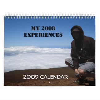 My 2008 Experiences 2009 Calendar