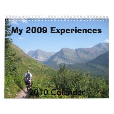 My 2009 Experiences, 2010 Ca... Calendars