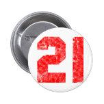 My 21st Birthday Gifts 2 Inch Round Button