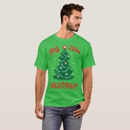 My 25th Christmas Ugly Sweater Gift Tshirt
