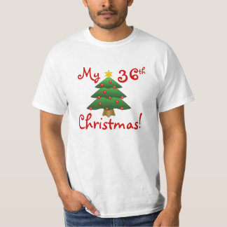 """My 36th Christmas""...or whatever year you want! T-Shirt"