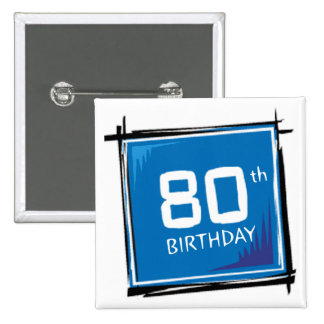 My 80th Birthday Gifts 2 Inch Square Button