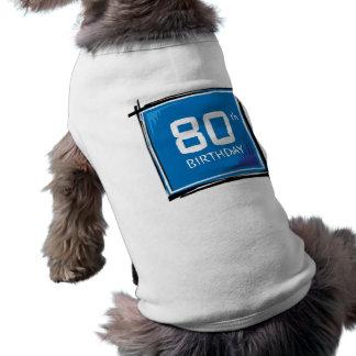 My 80th Birthday Gifts Dog Tee Shirt