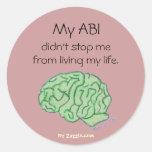 """My ABI didn't stop me"" sticker"