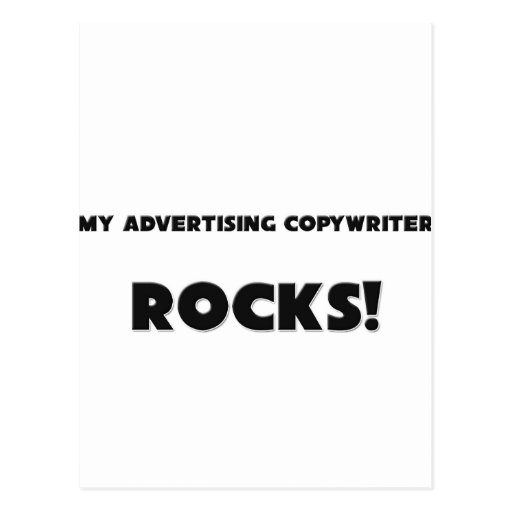 MY Advertising Copywriter ROCKS! Post Cards