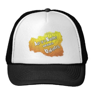 My Age is Unlisted Trucker Hat