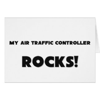 MY Air Traffic Controller ROCKS! Card