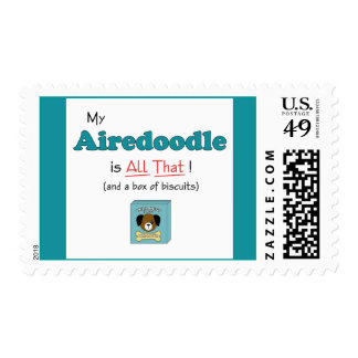 My Airedoodle is All That! Postage
