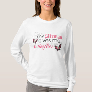 My Airman Gives Me Butterflies T-Shirt