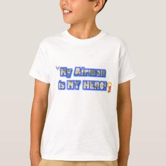 My Airman is my hero-Air force Brat T-Shirt