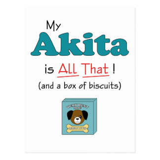 My Akita is All That! Postcard