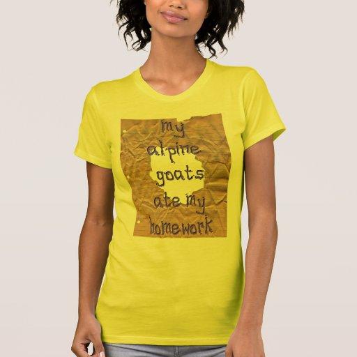 My Alpine Goats Ate My Homework T-shirts