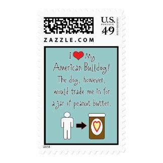 My American Bulldog Loves Peanut Butter Postage