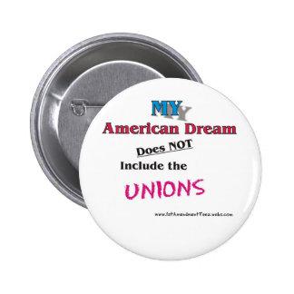 MY American Dream Pinback Button