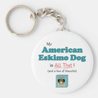 My American Eskimo Dog is All That! Keychain