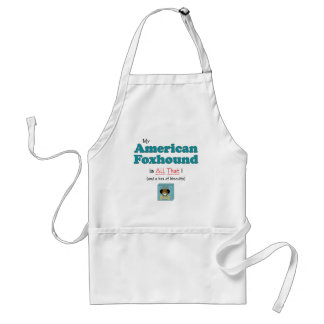 My American Foxhound is All That! Adult Apron