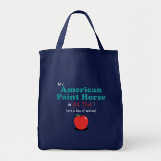 My American Paint Horse is All That! Funny Horse Tote Bags
