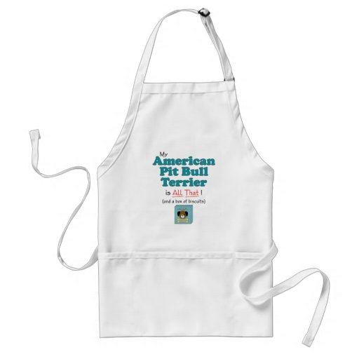 My American Pit Bull Terrier is All That! Aprons