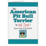 My American Pit Bull Terrier is All That! Greeting Card