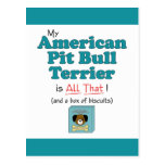My American Pit Bull Terrier is All That! Post Card