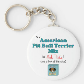 My American Pit Bull Terrier Mix is All That! Keychain