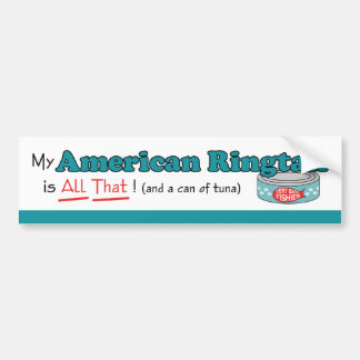 My American Ringtail is All That! Funny Kitty Bumper Stickers