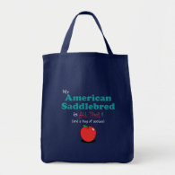 My American Saddlebred is All That! Funny Horse Canvas Bags