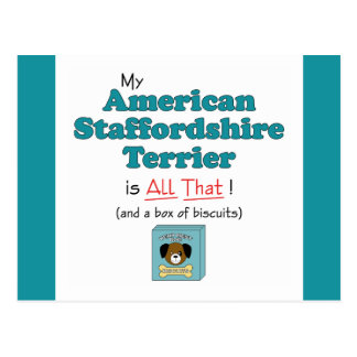 My American Staffordshire Terrier is All That! Postcard
