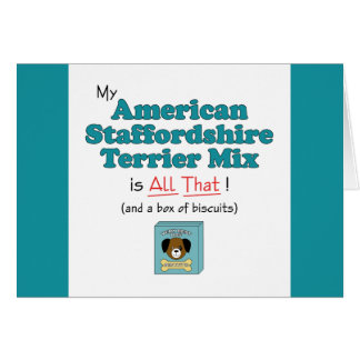 My American Staffordshire Terrier Mix is All That! Card