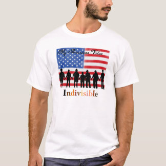 My American Value . . Indivisible T-Shirt