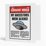 My Ancestors Were Aliens! 3 Ring Binders