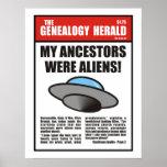 My Ancestors Were Aliens! Print
