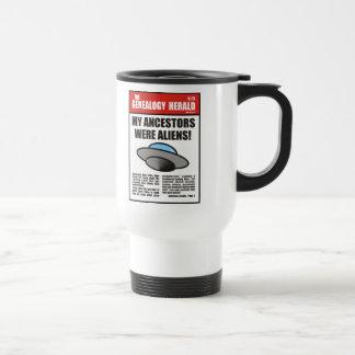 My Ancestors Were Aliens! Travel Mug