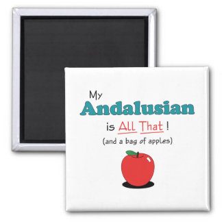 My Andalusian is All That! Funny Horse Magnet