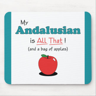 My Andalusian is All That Funny Horse Mousepads