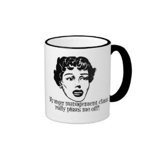 My Anger Management Class Really Pisses Me Off! Ringer Mug