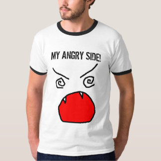 my angry side T-Shirt