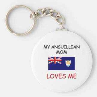 My Anguillian Mom Loves Me Key Chains