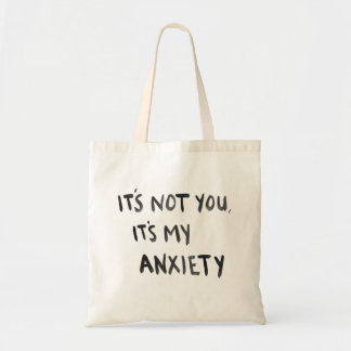 My Anxiety Tote