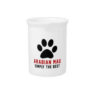 My Arabian Mau Simply The Best Drink Pitcher