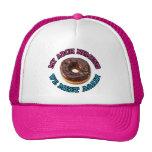 My arch nemesis...the evil doughnut! trucker hats