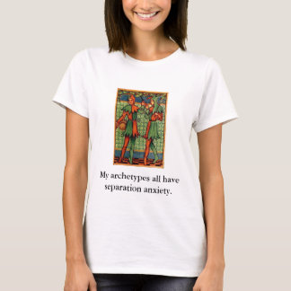 My archetypes all have separation... T-Shirt