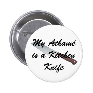 My Athamé is a Kitchen Knife Pin